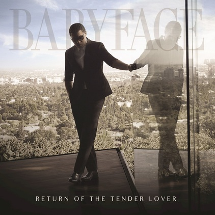 Babyface-Return-of-the-Tender-Lover-2015-2480x2480.jpg
