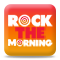 ROCK THE MORNING