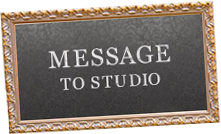 MESSAGE TO STUDIO