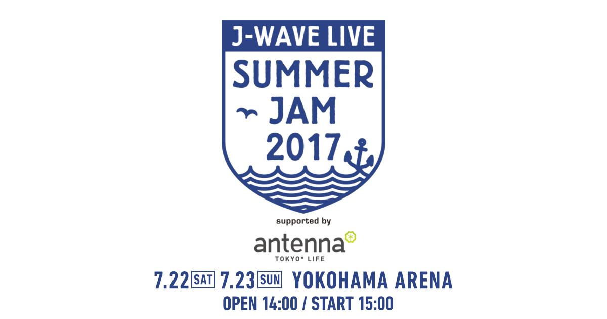 J-WAVE LIVE SUMMER JAM 2017 su...